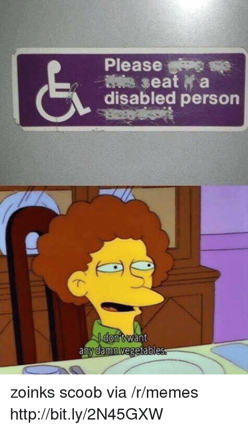 Memes, Http, and Via: Please  disabled person zoinks scoob via /r/memes http://bit.ly/2N45GXW