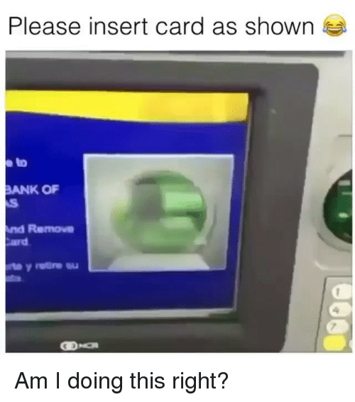 25 Best Memes About Insert Card As Shown Insert Card As Shown