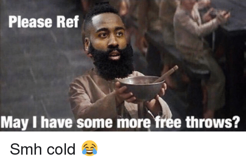 Basketball, Nba, and Smh: Please Ref  May I have some more free throws? Smh cold 😂