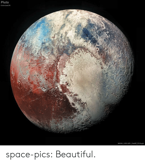 Beautiful, Nasa, and Tumblr: Pluto  Colorized IR  NASA I JHU-APL I SWRI | ZLDoyle space-pics:  Beautiful.