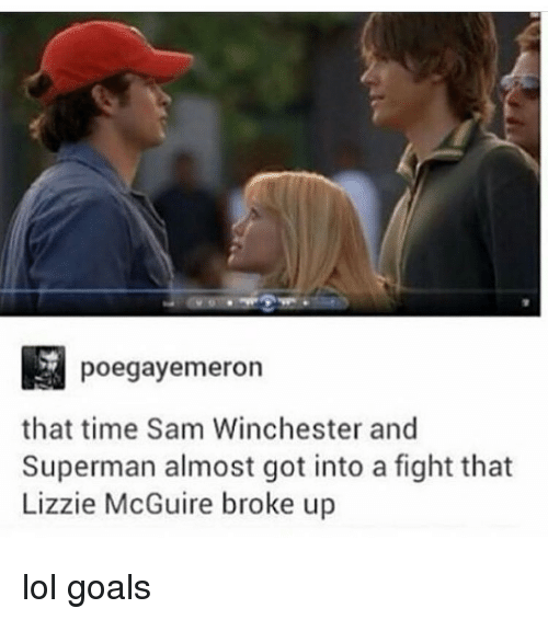Goals, Lol, and Memes: poegayermeron  that time Sam Winchester and  Superman almost got into a fight that  Lizzie McGuire broke up lol goals