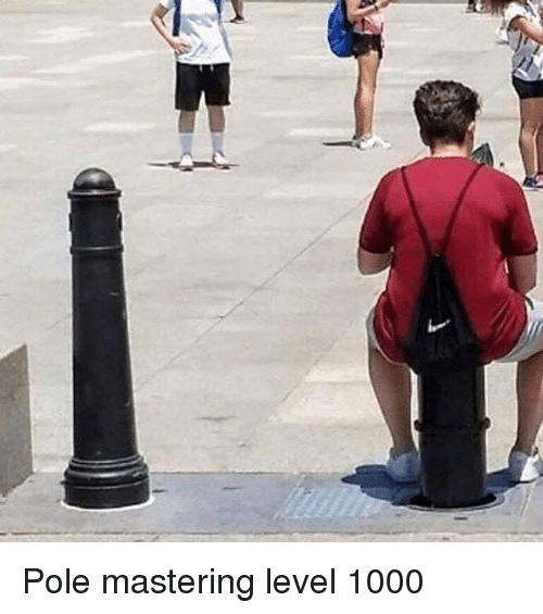 Funny, Level, and Pole: Pole mastering level 1000