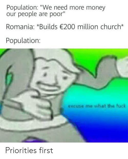 """Bailey Jay, Church, and Money: Population: """"We need more money  our people are poor""""  Romania: *Builds 200 million church*  Population  excuse me what the fuck Priorities first"""