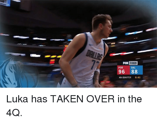 Taken, Quarter, and  Luka: POR DAL  96 88  4th QUARTER 6:41 Luka has TAKEN OVER in the 4Q.