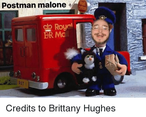 Mail, Postman, and Malone: Postman malone  Royal  ER Mail  PAT Credits to Brittany Hughes