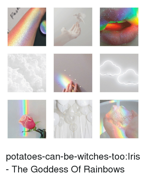 rainbows: potatoes-can-be-witches-too:Iris - The Goddess Of Rainbows