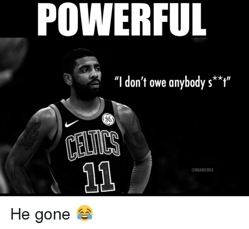 """Basketball, Nba, and Sports: POWERFUL  """"I don't owe anybody s**""""  36  ONBAMEMES He gone 😂"""