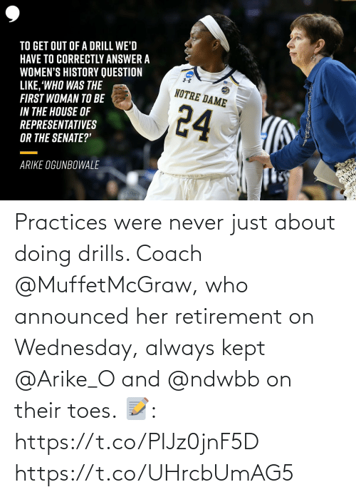 Memes, Wednesday, and Never: Practices were never just about doing drills. Coach @MuffetMcGraw, who announced her retirement on Wednesday, always kept @Arike_O and @ndwbb on their toes.  📝: https://t.co/PIJz0jnF5D https://t.co/UHrcbUmAG5