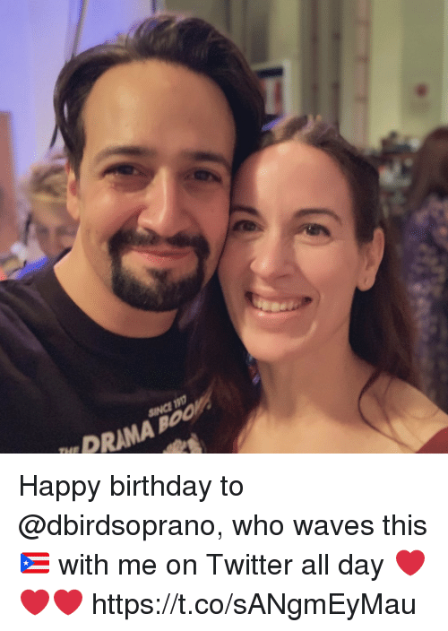 Birthday, Memes, and Twitter: PRAMA BO  SINCE 1907 Happy birthday to @dbirdsoprano, who waves this 🇵🇷 with me on Twitter all day ❤️❤️❤️ https://t.co/sANgmEyMau