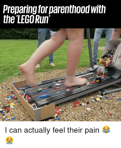 Dank, Lego, and Run: Preparing forparenthood with  the LEGO Run I can actually feel their pain 😂😭