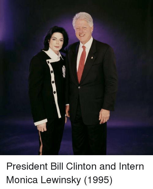 Bill Clinton, Monica Lewinsky, and Monica: President Bill Clinton and Intern Monica Lewinsky (1995)