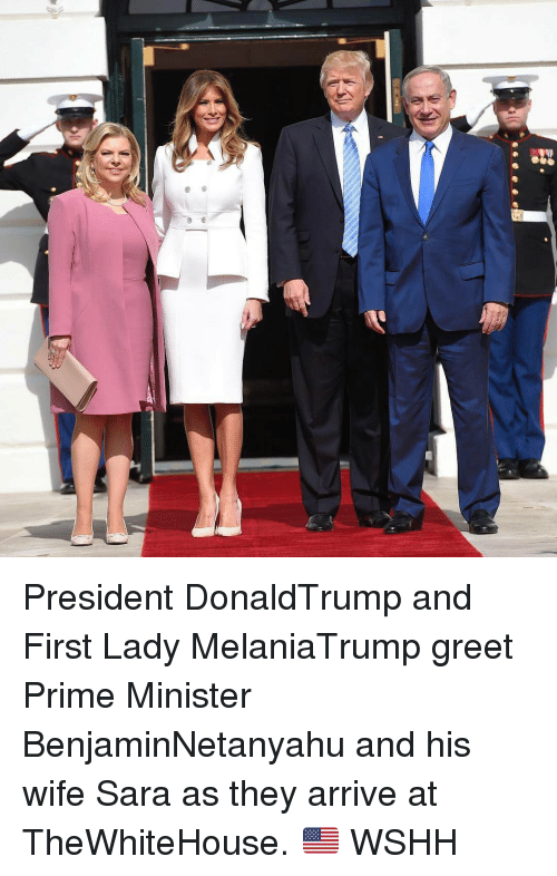 First Ladies: President DonaldTrump and First Lady MelaniaTrump greet Prime Minister BenjaminNetanyahu and his wife Sara as they arrive at TheWhiteHouse. 🇺🇸 WSHH