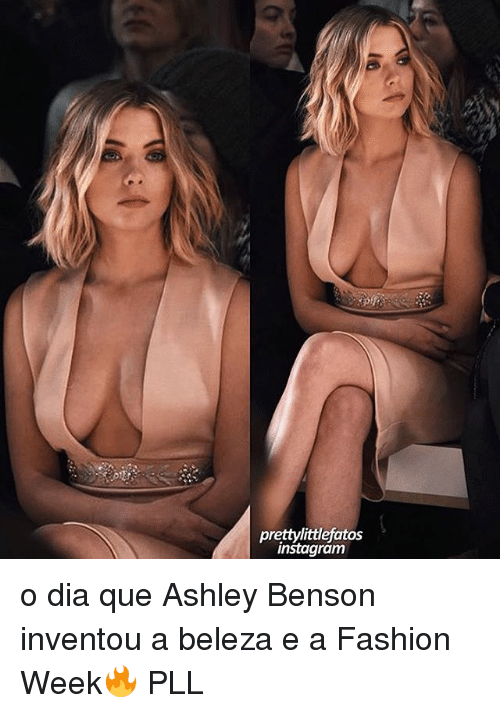 Fashion, Instagram, and Memes: prettylittlefatos  instagram o dia que Ashley Benson inventou a beleza e a Fashion Week🔥 PLL