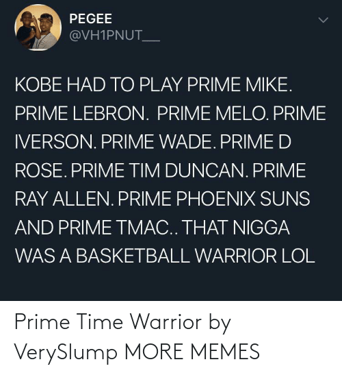 warrior: Prime Time Warrior by VerySlump MORE MEMES