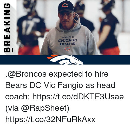 Chicago, Chicago Bears, and Head: PRIPERTY OF  CHICAGO  BEARS  OI .@Broncos expected to hire Bears DC Vic Fangio as head coach: https://t.co/dDKTF3Usae (via @RapSheet) https://t.co/32NFuRkAxx