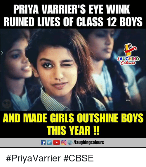 Girls, Indianpeoplefacebook, and Boys: PRIYA VARRIER'S EYE WINK  RUINED LIVES OF CLASS 12 BOYS  LAUGHING  Colowrs  AND MADE GIRLS OUTSHINE BOYS  THIS YEAR!!  f/laughingcolours #PriyaVarrier #CBSE