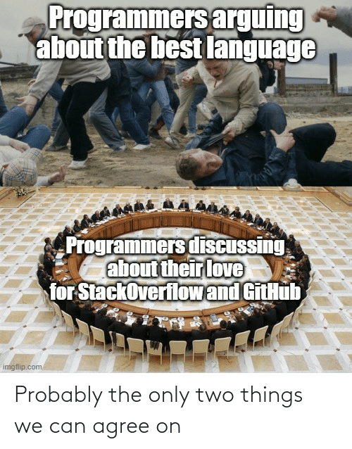 probably: Probably the only two things we can agree on
