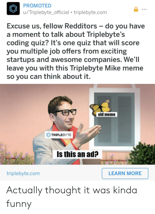PROMOTED Triplebyte_official Triplebytecom Excuse Us Fellow