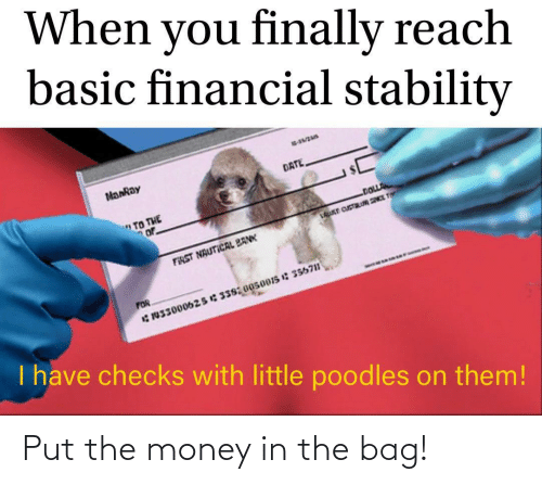 Money: Put the money in the bag!
