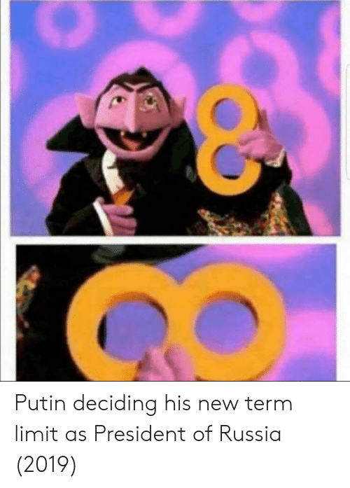 Putin, Russia, and President: Putin deciding his new term limit as President of Russia (2019)