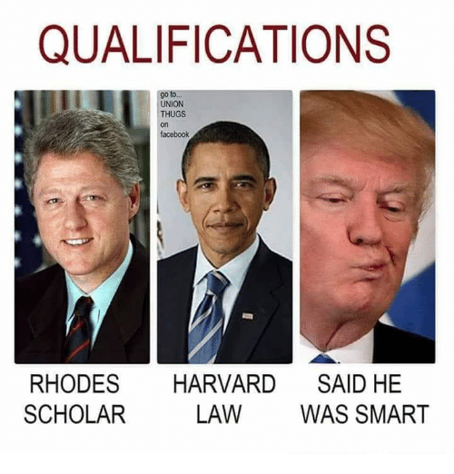 Facebook, Harvard, and Scholar: QUALIFICATIONS  go to  UNION  THUGS  on  facebook  RHODES HARVARD SAID HE  SCHOLAR  LAW WAS SMART