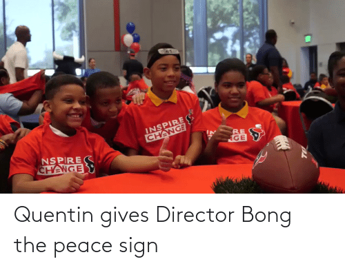 director: Quentin gives Director Bong the peace sign