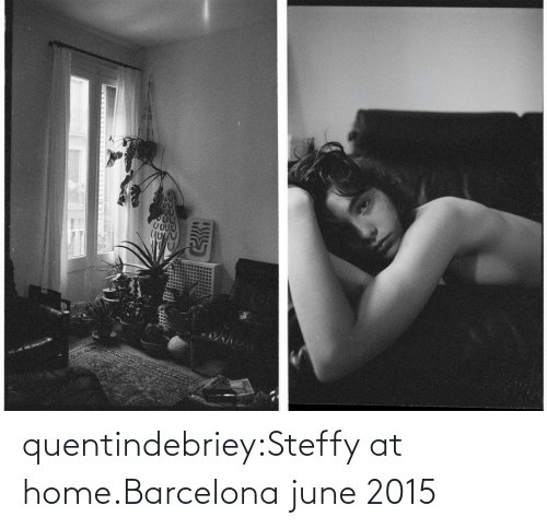 Barcelona: quentindebriey:Steffy at home.Barcelona june 2015