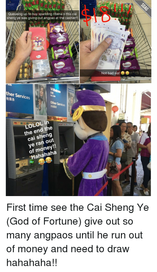 ribena: Queueing up to buy sparkling ribena n this cai  sheng ye was giving out angpao at the cashier!!  Ribera  Ribena  ther Services  Other Services  LOLOL in  the end the  cai out  ye ran Hahahaha  Not bad sia! First time see the Cai Sheng Ye (God of Fortune) give out so many angpaos until he run out of money and need to draw hahahaha!!