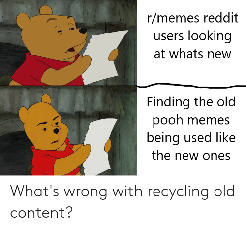 Rmemes Reddit Users Looking at Whats New Finding the Old