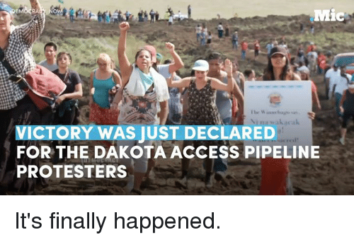 Memes, 🤖, and Pipeline: RA  Ibn W inner  VICTORY WAS JUST DECLARED  cred'  FOR THE DAKOTA ACCESS PIPELINE  PROTESTERS It's finally happened.
