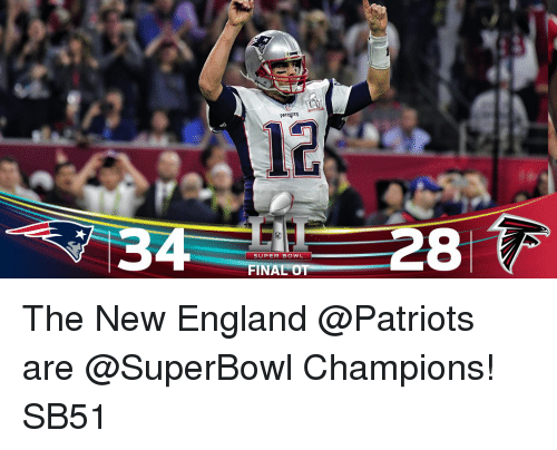 Memes, New England Patriots, and 🤖: RAA  PATR TS  SUPER BOWL  FINAL OT  28 The New England @Patriots are @SuperBowl Champions! SB51