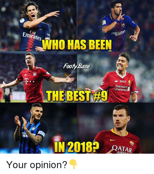 Calvin Johnson, Memes, and Best: Rakute  Emirates  WHO HAS BEEN  Footy Base  MALKY 411  Standard  Chartered  A THE BEST #9  APIT  REN  ATAR  IN 2018  AIR Your opinion?👇