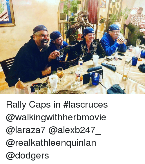 Rally Caps In Lascruces Dodgers Meme On Conservative Memes