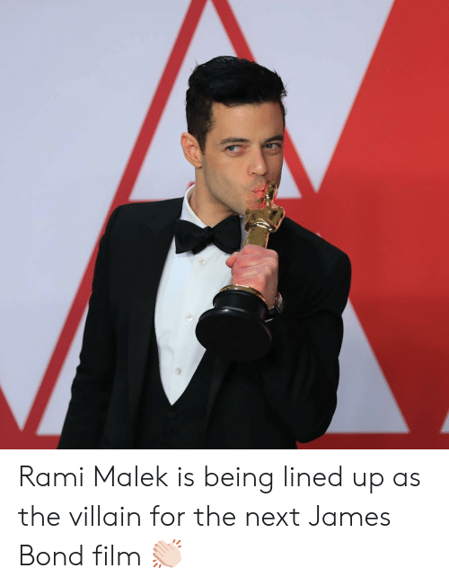 James Bond, Memes, and Film: Rami Malek is being lined up as the villain for the next James Bond film 👏🏻