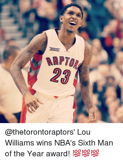 lou williams: RAP70  23 @thetorontoraptors' Lou Williams wins NBA's Sixth Man of the Year award! 💯💯💯