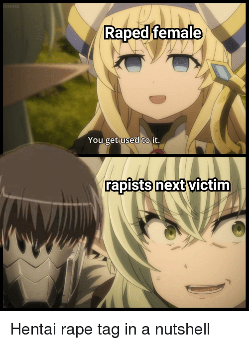 RapedlTemale You Get Used to It Rapistsnextvictim | Anime