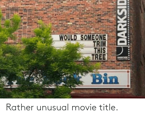 rather: Rather unusual movie title.
