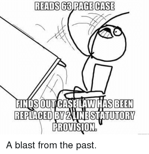 Law School, Laced, and Been: READS BRAGECASE  BEEN  LACED BYENINESTATUTORY  PROVISION A blast from the past.
