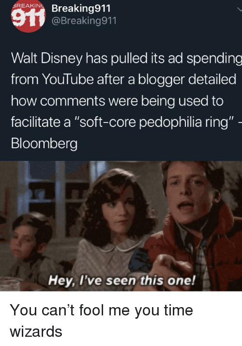 """Disney, youtube.com, and Blogger: REAKINBreaking911  @Breaking911  Walt Disney has pulled its ad spending  from YouTube after a blogger detailed  how comments were being used to  facilitate a """"soft-core pedophilia ring""""  Bloomberg  Hey, l've seen this one!"""