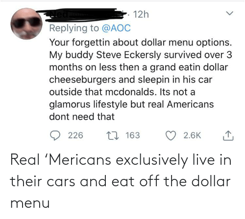 Dollar: Real 'Mericans exclusively live in their cars and eat off the dollar menu