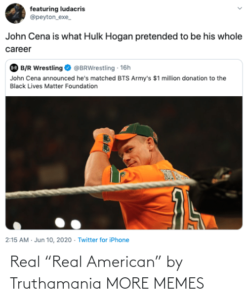 """American: Real """"Real American"""" by Truthamania MORE MEMES"""