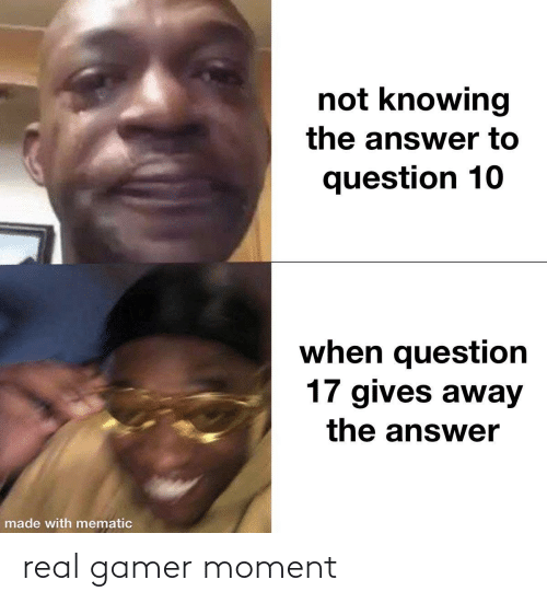 gamer: real gamer moment