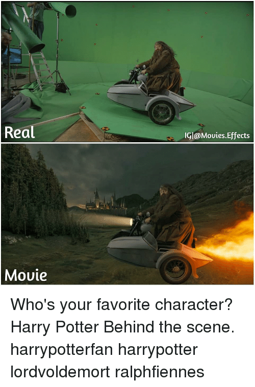 Harry Potter, Memes, and Movies: Real  IGl@Movies.Effects  Movie Who's your favorite character? Harry Potter Behind the scene. harrypotterfan harrypotter lordvoldemort ralphfiennes