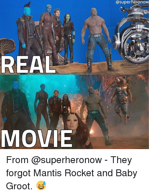 Memes, Movie, and Baby: REAL  MOVIE  @superheronow From @superheronow - They forgot Mantis Rocket and Baby Groot. 😅