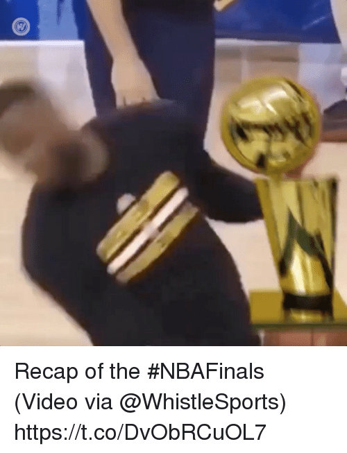 Sports, Video, and Via: Recap of the #NBAFinals  (Video via @WhistleSports)  https://t.co/DvObRCuOL7