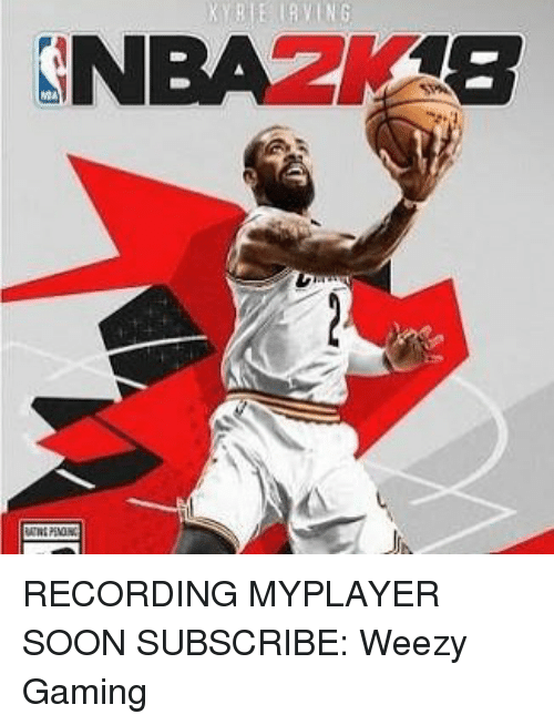 Memes, Soon..., and Weezy: RECORDING MYPLAYER SOON SUBSCRIBE: Weezy Gaming
