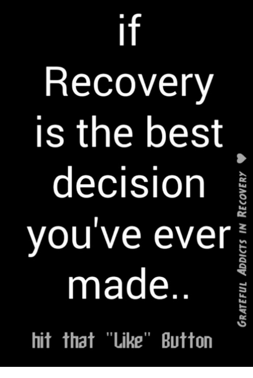 "Memes, 🤖, and Recovery: Recovery  is the best  decision  you've ever  made  hit that ""Like"" Button"