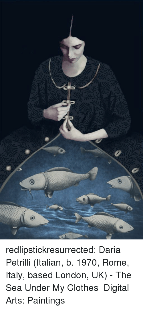 Clothes, Paintings, and Tumblr: redlipstickresurrected:  Daria Petrilli (Italian, b. 1970, Rome, Italy, based London, UK) - The Sea Under My Clothes Digital Arts: Paintings
