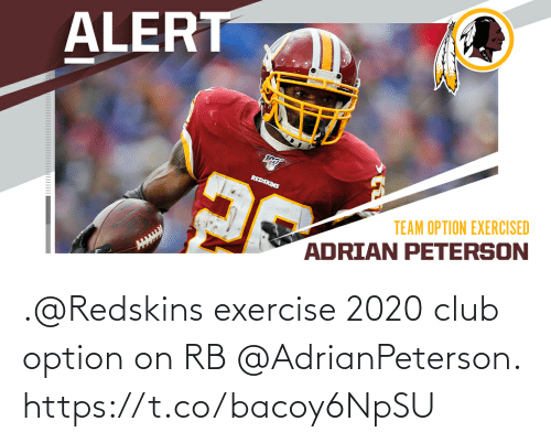 Club, Memes, and Washington Redskins: .@Redskins exercise 2020 club option on RB @AdrianPeterson. https://t.co/bacoy6NpSU