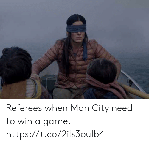 Soccer, Game, and A Game: Referees when Man City need to win a game. https://t.co/2iIs3ouIb4